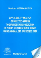 Applicability analysis of directed graphs to diagnosis and prediction of states of mechatronic drives using minimal set of proces data