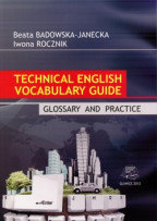 Technical English Vocabulary Guide. Glossary and Practice