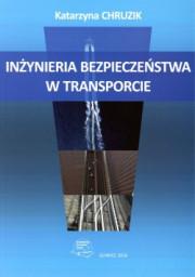 Inżynieria bezpieczeństwa w transporcie