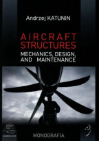 Aircraft structures. Mechanics, design and maintenance.