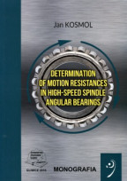 Determination of motion resistances in high-speed spindle angular bearings.