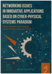 Networking issues in innovative applications based on cyber-physical systems paradigm.