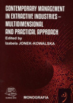 Contemporary management in extractive industries – multimensional and practical approach.